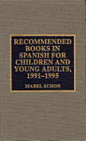 Recommended Books in Spanish for Children and Young Adults  1991 1995 PDF