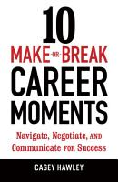 10 Make or Break Career Moments PDF