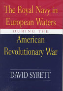The Royal Navy in European Waters During the American Revolutionary War