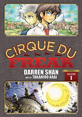 Cirque Du Freak  The Manga  Vol  1