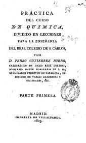 Práctica del curso de química dividido en lecciones para la enseñanza del Real Colegio de S. Carlos