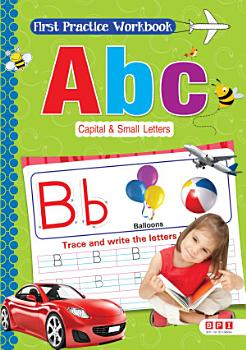 First Practice Workbook Abc Capital   Small Letters PDF