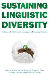 Sustaining Linguistic Diversity: Endangered and Minority Languages and Language Varieties