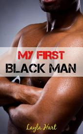 My First Black Man (interracial first time gay erotica)