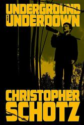 Underground In The Underdown Book PDF