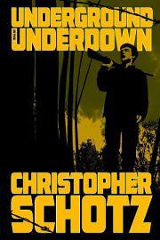 Underground In The Underdown