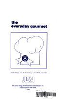 The Everyday Gourmet PDF