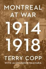 Montreal at War, 1914-1918