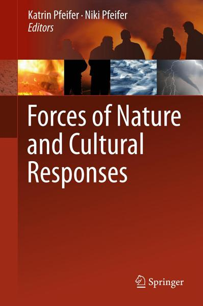 Forces of Nature and Cultural Responses
