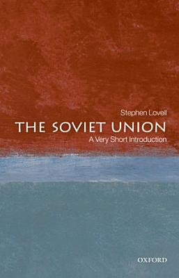 The Soviet Union  A Very Short Introduction PDF