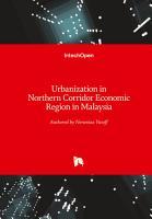 Urbanization in Northern Corridor Economic Region in Malaysia PDF