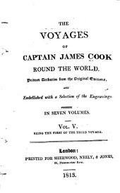 The Voyages of Captain James Cook Round the World: Printed Verbatim from the Earlier Editions and Embellished with a Selection of the Engravings, Volume 5