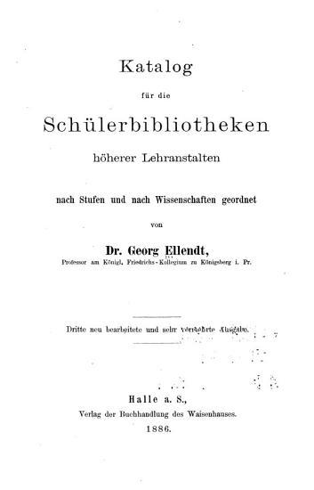 Katalog f  r die Sch  ler Bibliotheken h  herer Lehranstalten PDF