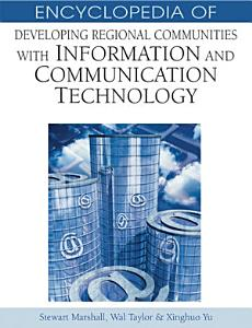 Encyclopedia of Developing Regional Communities with Information and Communication Technology PDF