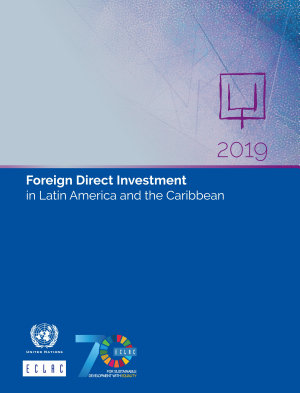 Foreign Direct Investment in Latin America and the Caribbean 2019 PDF