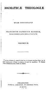 Theologiæ dogmaticæ tractus ...: Volume 3