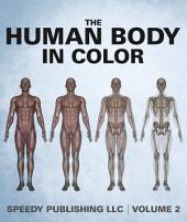The Human Body In Color: Volume 2