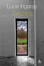 Luce Irigaray: Teaching