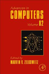 Advances in Computers: Volume 82