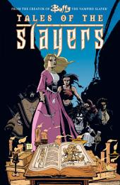 Buffy the Vampire Slayer Classic: Tales of the Slayers Graphic Novel