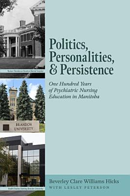 Politics  Personalities  and Persistence
