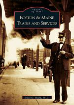 Boston and Maine Trains and Services