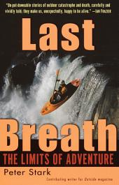 Last Breath: The Limits of Adventure