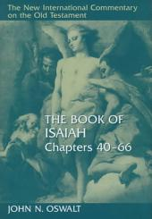 The Book of Isaiah, Chapters 40 66