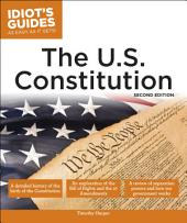Idiot's Guides: The U.S. Constitution, 2E