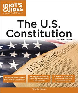 The U S  Constitution  2nd Edition Book