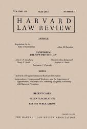 Harvard Law Review: Volume 125, Number 7 - May 2012