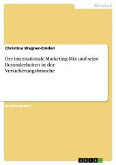 Der internationale Marketing-Mix und seine Besonderheiten in der Versicherungsbranche