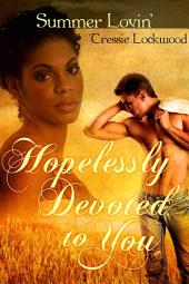 Hopelessly Devoted to You: Interracial Romance
