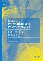 Marxism, Pragmatism, and Postmetaphysics