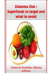 Diabetes Diet: Superfoods to Target and what foods to avoid: Lose weight and feel better while aiding your borderline diabetes condition