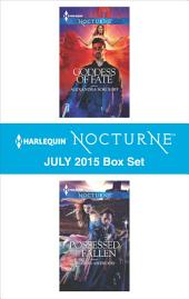 Harlequin Nocturne July 2015 Box Set: Goddess of Fate\Possessed by the Fallen
