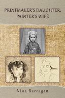 Printmaker s Daughter  Painter s Wife