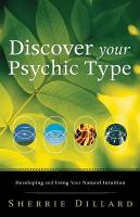 Discover Your Psychic Type PDF