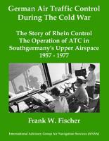 German Air Traffic Control During The Cold War PDF