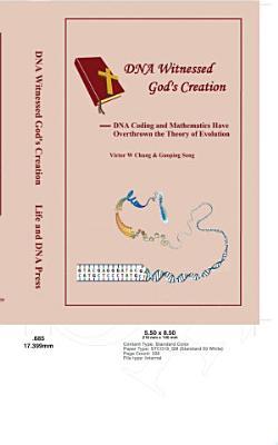 DNA Witnessed God s Creation