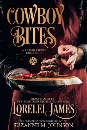 Cowboy Bites  A Rough Riders Cookbook