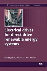 Electrical Drives for Direct Drive Renewable Energy Systems PDF