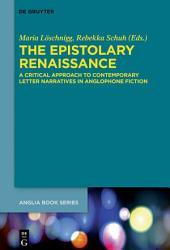 The Epistolary Renaissance Book PDF