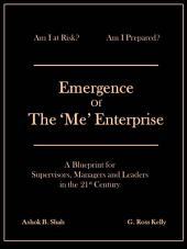 Emergence of the 'Me' Enterprise: A Blueprint for Leadership in the 21st Century