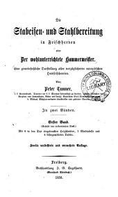 Die Stabeisen- und Stahlbereitung in Frischherden: oder der wohlunterrichtete Hammermeister ...