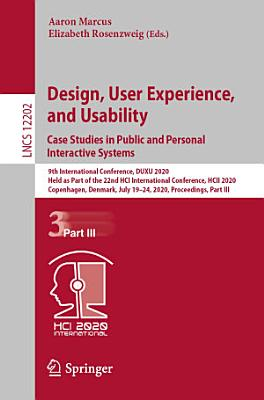 Design, User Experience, and Usability. Case Studies in Public and Personal Interactive Systems