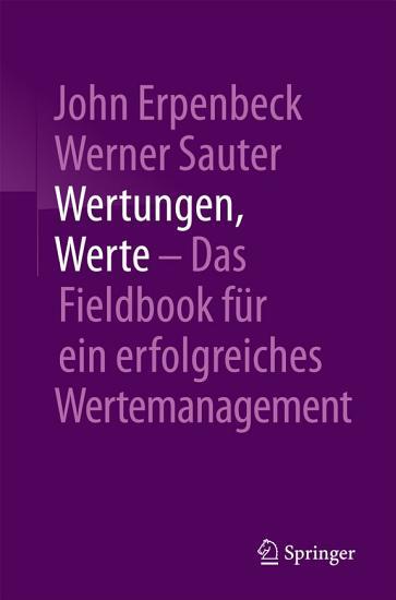 Wertungen  Werte     Das Fieldbook f  r ein erfolgreiches Wertemanagement PDF