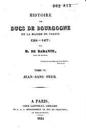 Histoire des ducs de Bourgogne de la maison de Valois, 1364-1477: Jean-sans-peur, Volume2
