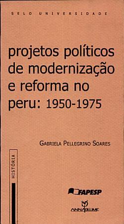Projetos pol  ticos de moderniza    o e reforma no Peru PDF