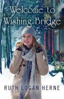 Welcome to Wishing Bridge